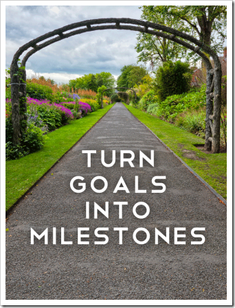 goals-to-milestones