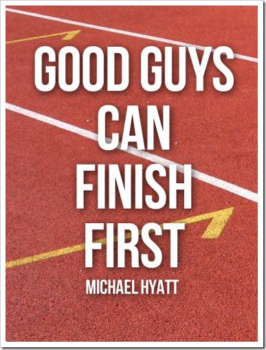 michael-hyatt-quote-good-guys
