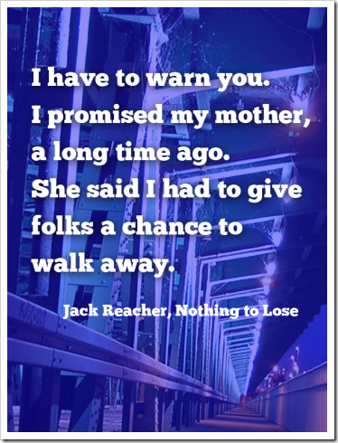 jack-reacher-ntl-have-to-warn-you-quote