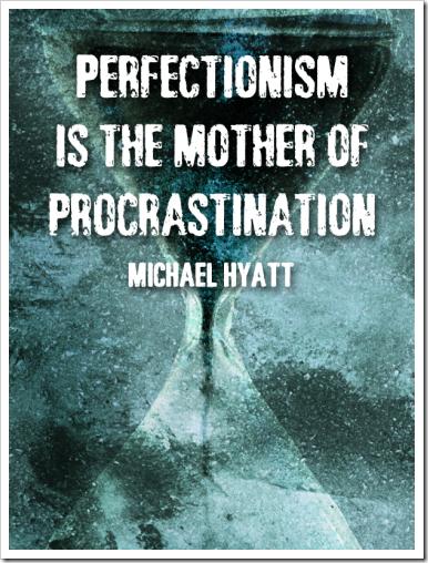 michael-hyatt-quote-perfectionism