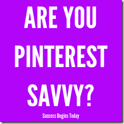 are-you-pinterest-savvy