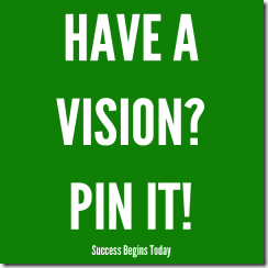 have-a-vision-pin-it