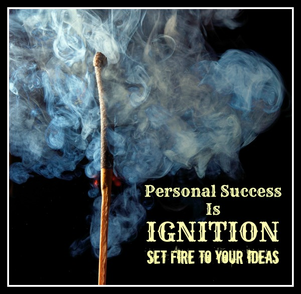 Personal Success Quotes: Ignition