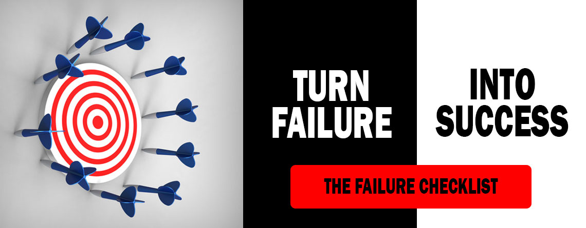 Overcoming Failure in Life: The Failure Checklist