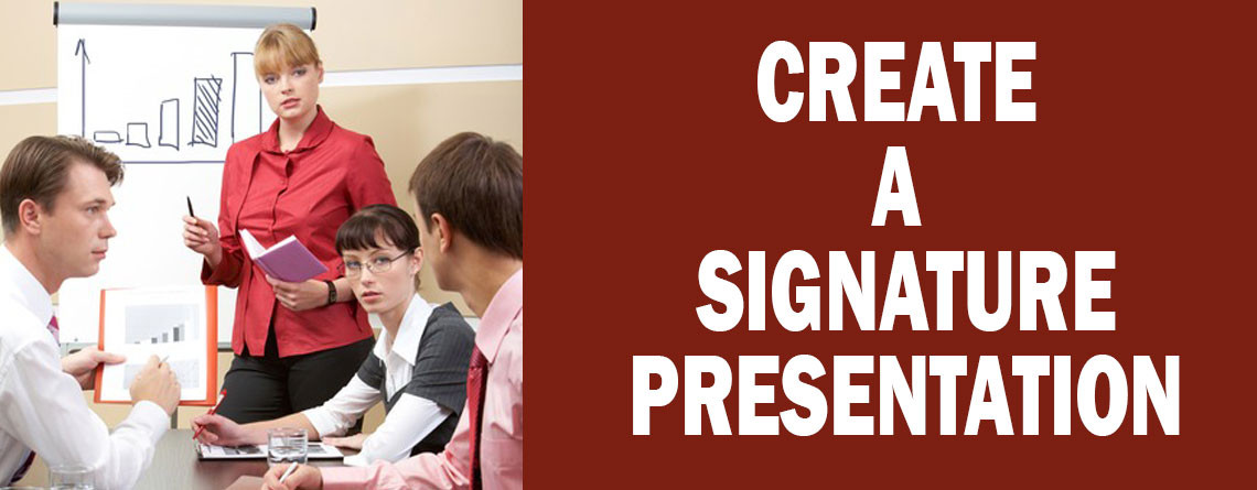 Creating a Signature Presentation: Smart Handouts