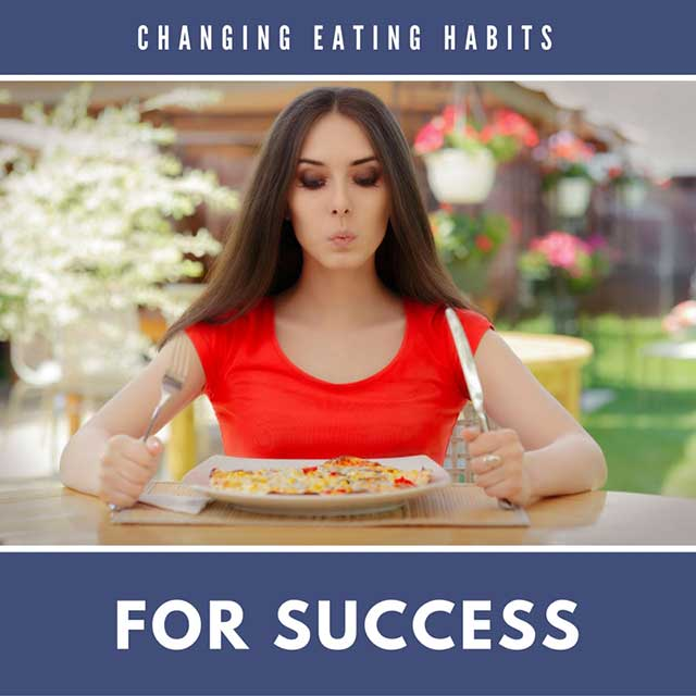 we should change our eating habits 107 healthy habits and behaviors for a healthier lifestyle  if you try to change everything at once,  and we used supertracker to log our food intake.